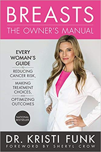 Kristi Funk: Breasts: The Owner's Manual